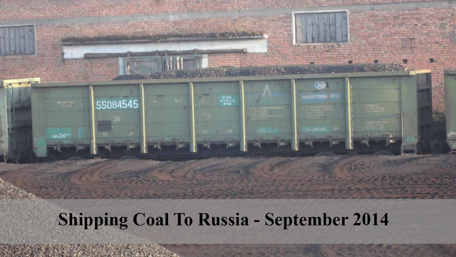 Shipping Coal to Russia - September 2014